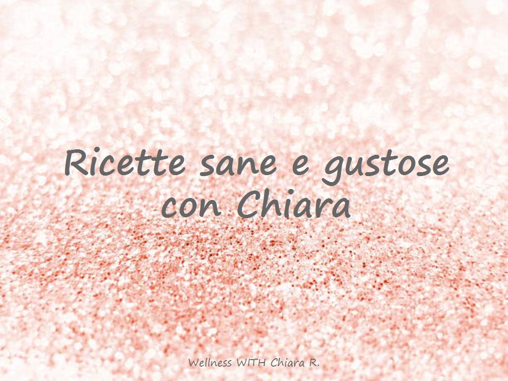 Ricette con Chiara