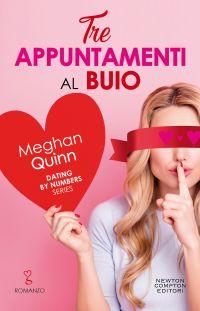 Tre appuntamenti al buio di Meghan Quinn