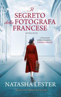 Il segreto della fotografa francese di Natasha Lester