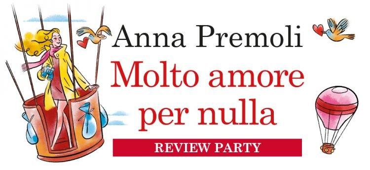 Molto amore per nulla di Anna Premoli