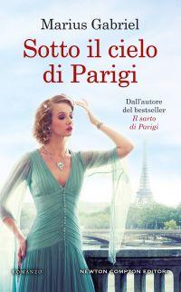 Sotto il cielo di Parigi di Marius Gabriel