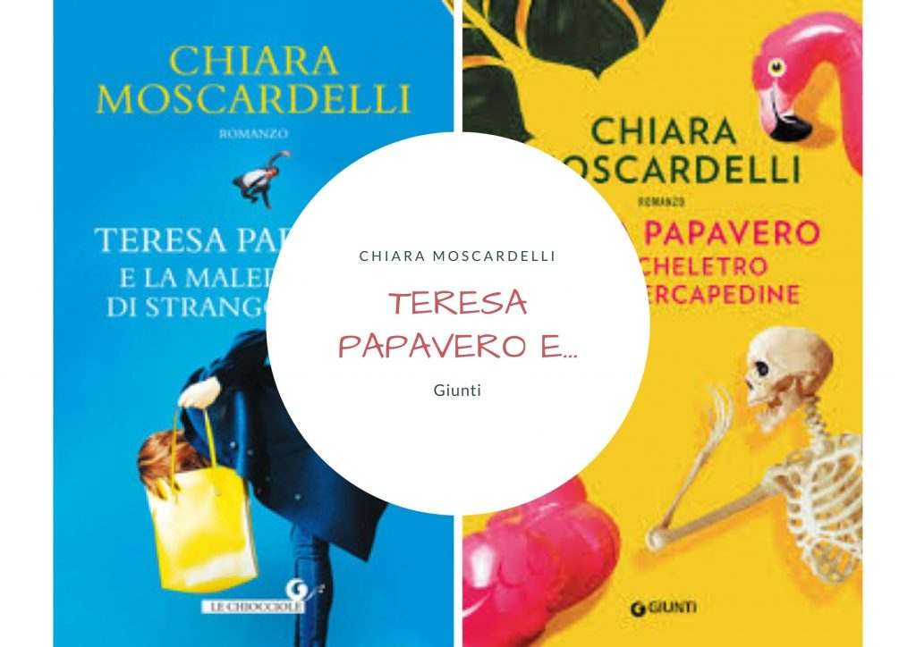 Teresa Papavero e... di Chiara Moscardelli