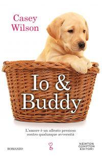 Io & Buddy di Casey Wilson