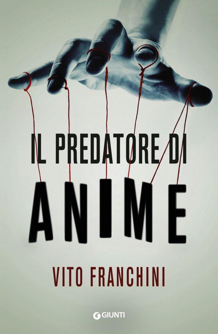Il predatore di anime di Vito Franchini