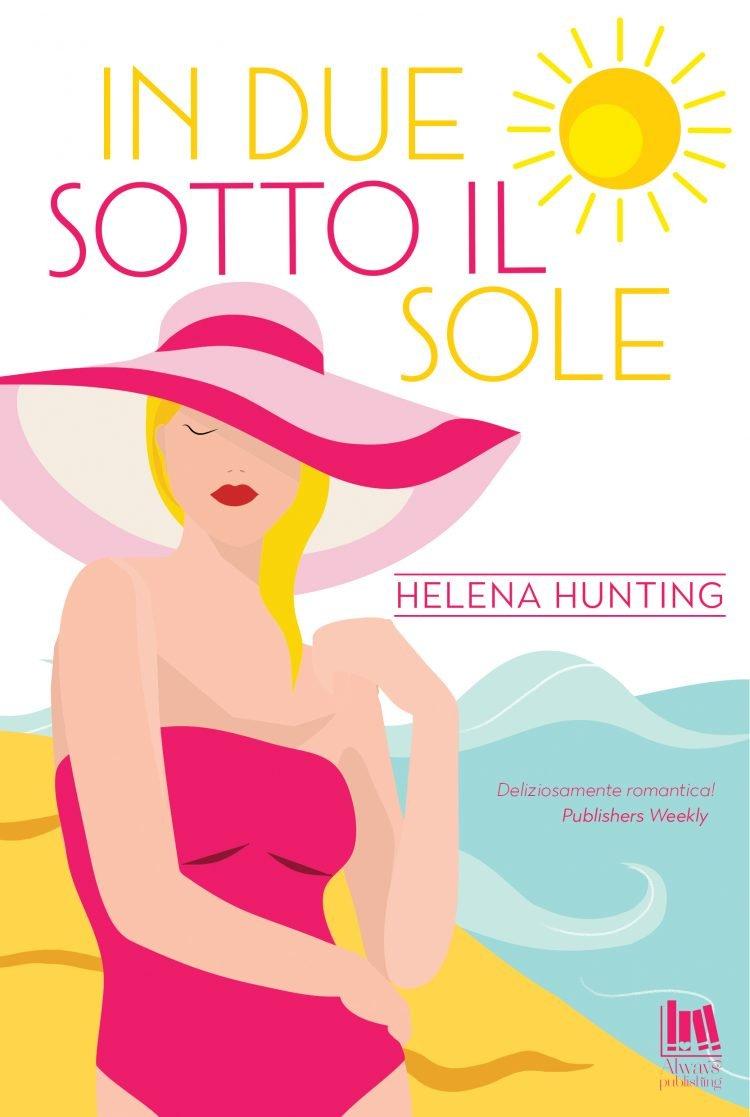 In due sotto il sole di Helena Hunting