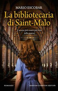 La bibliotecaria di Saint-Malo di Mario Escobar