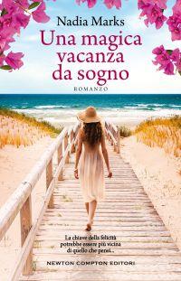 Una magica vacanza da sogno di Nadia Marks